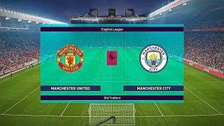 PES 2019 English Premier League Mode - Manchester United vs Manchester City