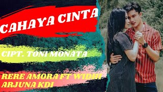 Download Lagu MONATA - CAHAYA CINTA (Cipt. Toni MONATA ) - WIDHI ARJUNA FT. RERE AMORA mp3