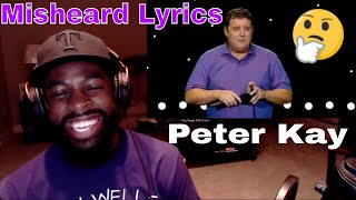 Peter Kay | Misheard Lyrics | E Dewz Reacts