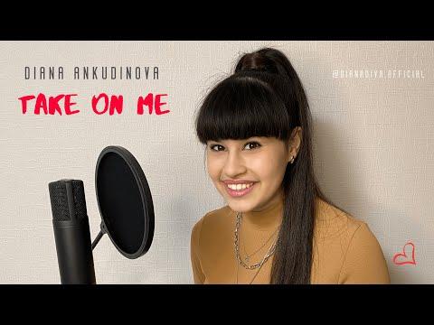 Diana Ankudinova - TAKE ON ME