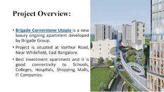 Brigade Cornerstone Utopia | www.brigadeutopia.org.in | Varthur Road | East Bangalore
