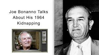 Joe Bonanno Talks About His 1964 Kidnapping