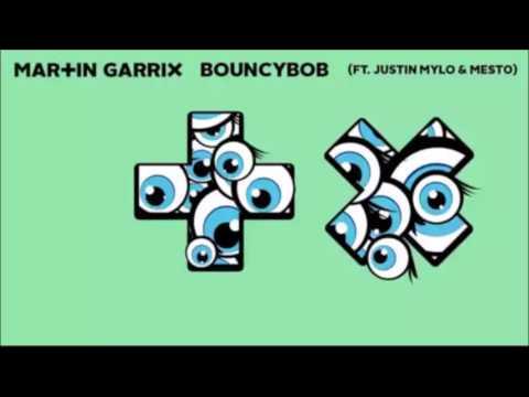 Martin Garrix - Bouncy Bob ( Original Mix) Ft. Justin Mylo & Mesto [Free Download]