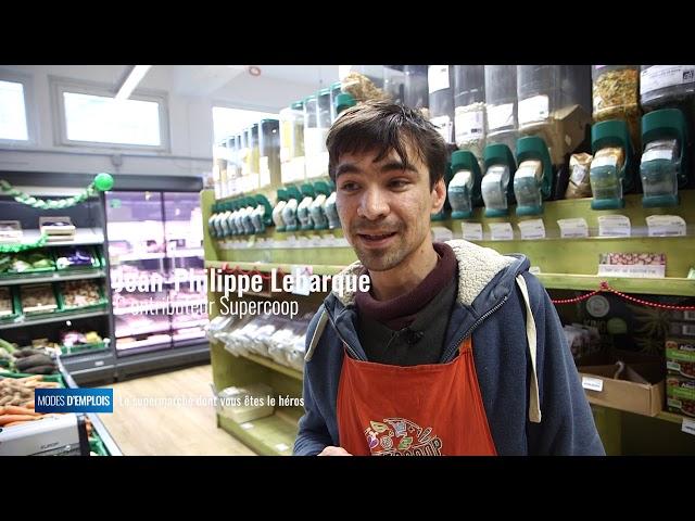 Modes d'emplois - Un supermarché coopératif, qu'est ce que ça change ?