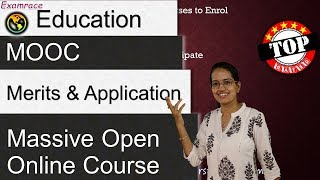 MOOC (Massive Open Online Course) - Merits, Extent and Applicability