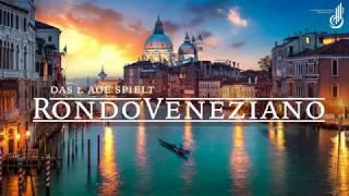 1.AOE - Rondo Veneziano -  Specchio della laguna & Feste veneziane