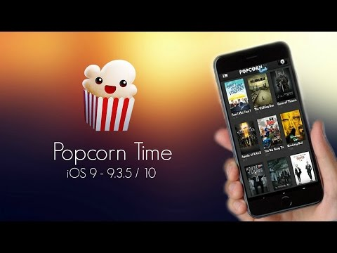Get/Install Popcorn Time on iOS 10 / 9 - 9.3.5 (NO JAILBREAK) - iPhone, iPad, iPod