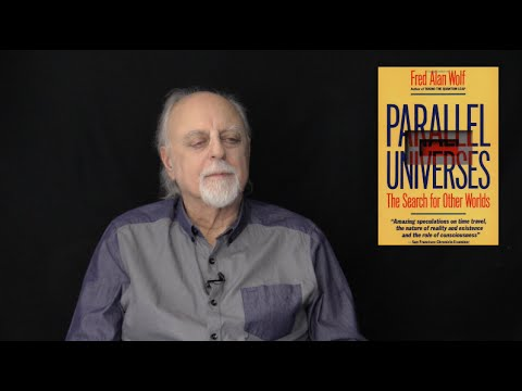 Time, Space, and Consciousness, Part One: The Nature of Light, with Fred Alan Wolf
