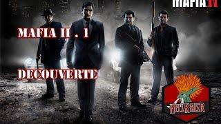 Mafia II #1.1 : Découverte