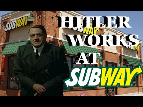 Hitler Works at Subway