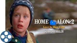 Home Alone 2 Horror Trailer