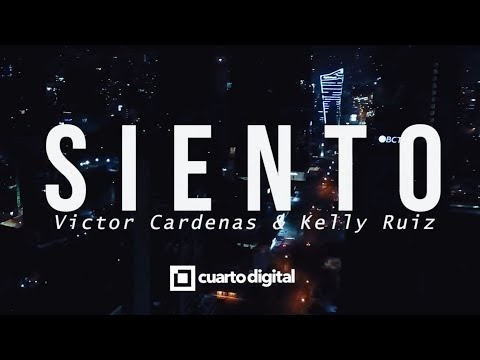 Victor Cardenas & Kelly Ruiz - Siento (Video Oficial)