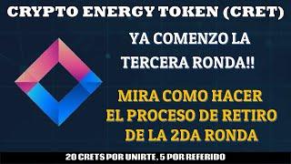 Crypto Energy Token [Airdrop CRET]| Inicio de Tercera Ronda y Proceso de Retiro en Vivo