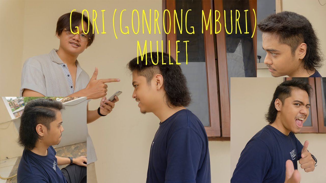 Cukur Rambut Kamu Ep 1 Mullet Masih Relevan Kah Tahun 2020 Gondrong Mburi Gori Jadi Trend Kah Youtube
