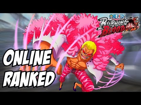 One piece burning blood Doflamingo and Duel dlc doffy online ranked matches