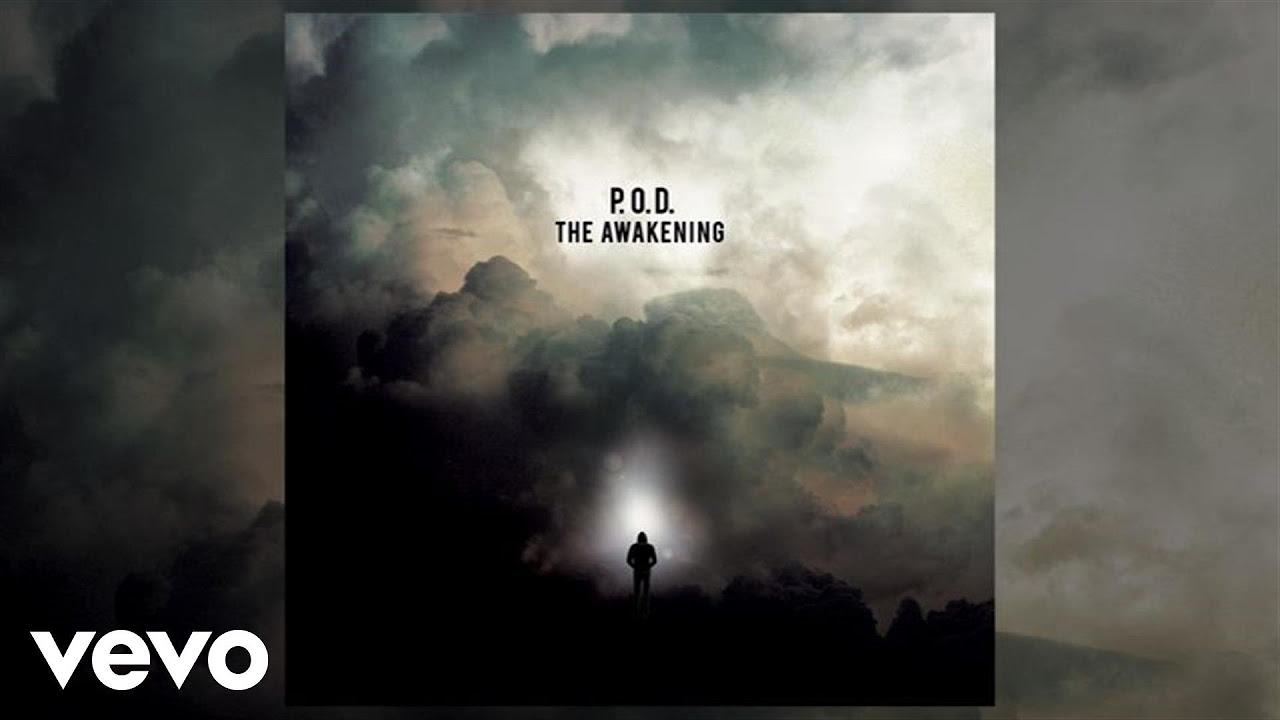P.O.D. - Am I Awake (Audio)
