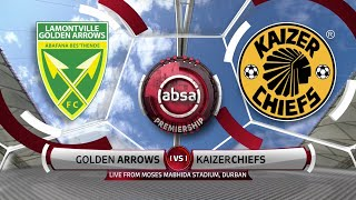 Absa Premiership | Golden Arrows v Kaizer Chiefs | Highlights