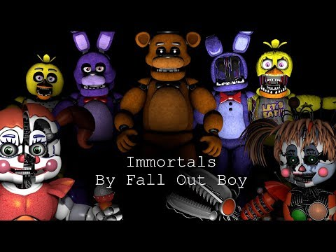 SFM FNaF | Immortals By Fall Out Boy
