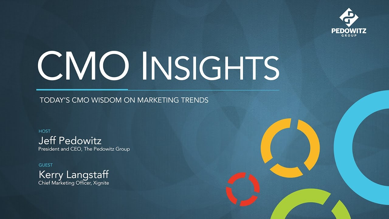 CMO Insights: Kerry Langstaff