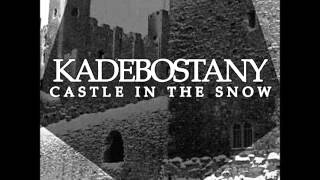 Kadebostany - Castle In the Snow (Bentley Grey Remix)