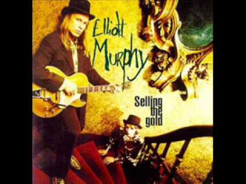 Elliott Murphy - Every Thing I Do Leads Me Back To You