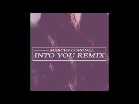 Marcus Coronel - Into You (Remix)
