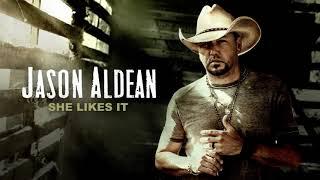 Jason Aldean - She Likes It (Official Audio)