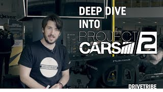 Sim racer Jimmy Broadbent gives an in depth tour of Project Cars 2....