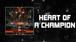 Play Heart Of A Champion (feat. Papa Roach & Ice Nine Kills)