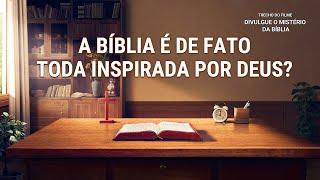 """Filme evangélico """"Divulgue o mistério da bíblia"""" Trecho 4 – A Bíblia é de fato toda inspirada por Deus?"""