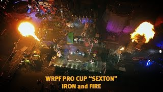 """WRPF Pro Cup """"Sexton"""", Iron and Fire"""