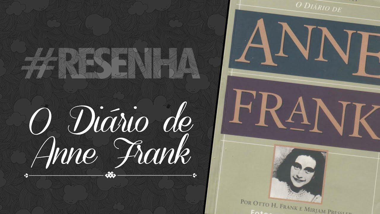 Resenha O Diário De Anne Frank Youtube