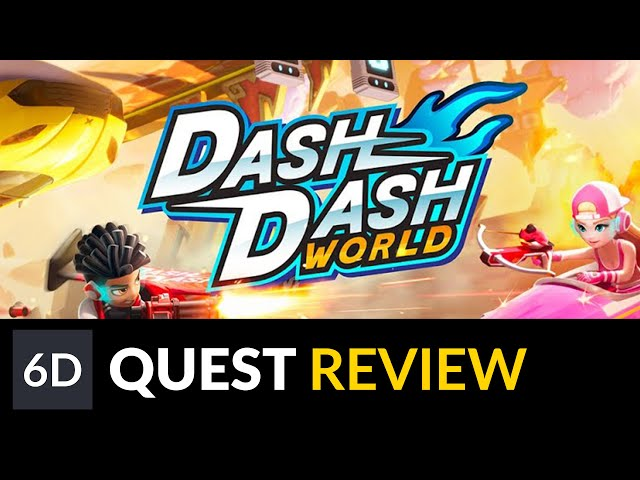 Dash Dash World   Oculus Quest Game Review