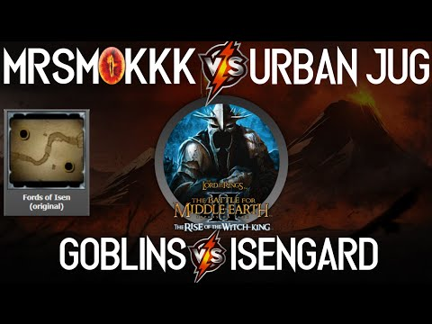 LotR BFME 2 RotWK 2.02 V 8.2 Goblins VS Isengard Fords Of Isen - The Battle For Middle-Earth 2 -