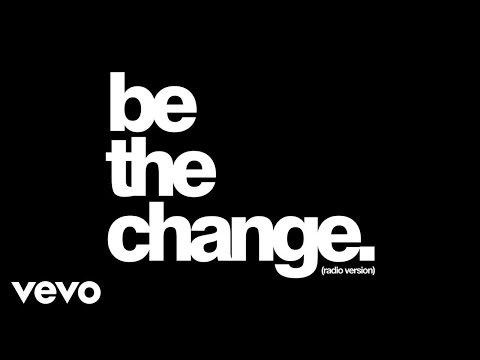 Britt Nicole - Be The Change (Radio Version/Audio)
