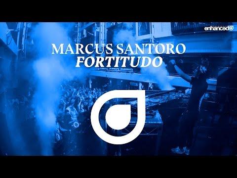 Marcus Santoro - Fortitudo [OUT NOW]
