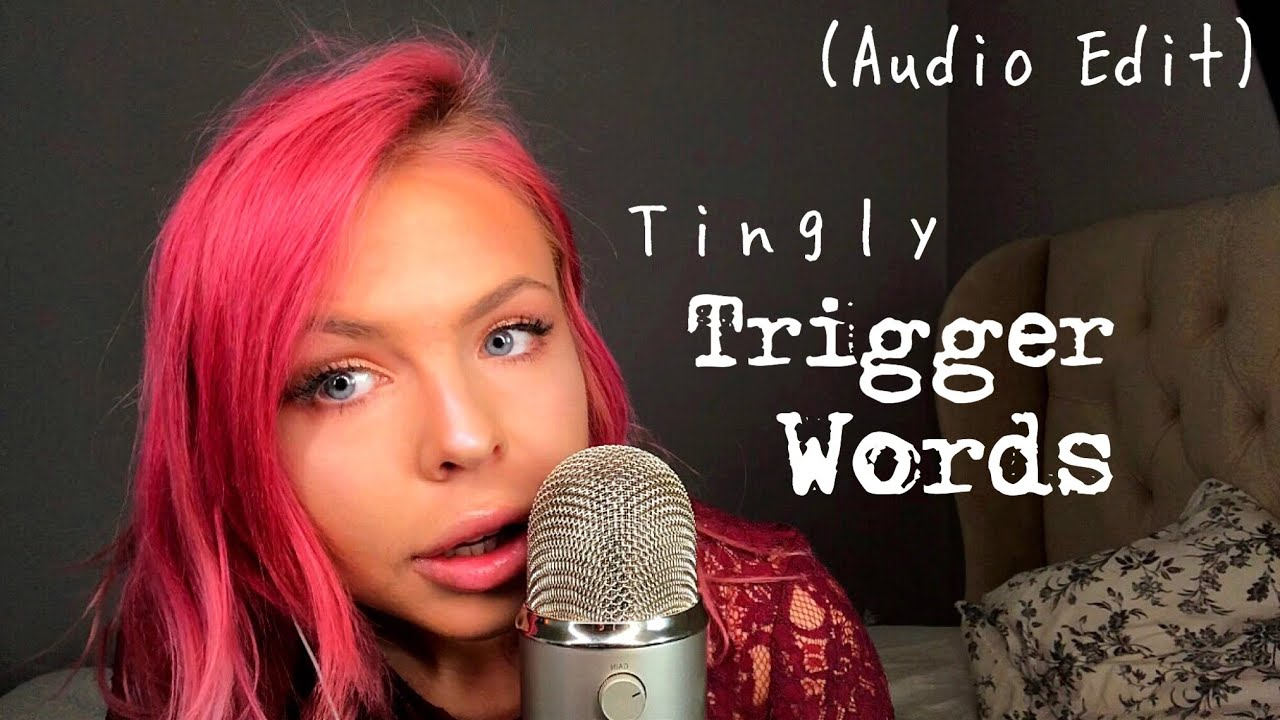 Asmr Most Tingly Trigger Words Semi Inaudible Extreme Gentle Whispering Audio Sound Edit
