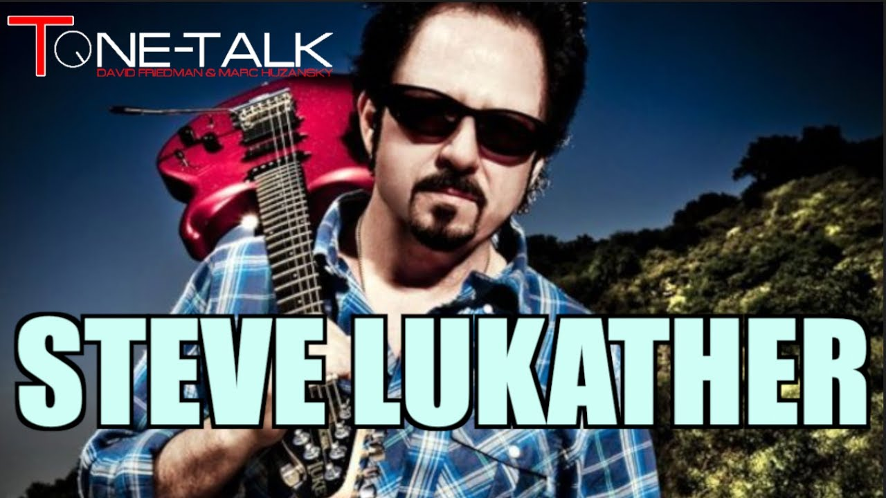 Ep. 75 - Steve Lukather on Tone-Talk!