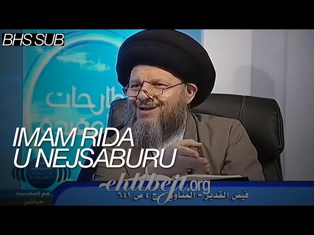 Imam Rida u Nejsaburu (Sejjid Kamal Al-Haydari)