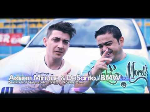 ADRIAN MINUNE & DESANTO - BMW (VIDEO OFICIAL HD 2013)