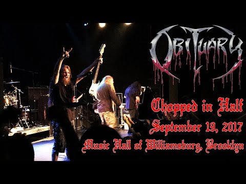 Obituary : Chopped In Half : Music Hall of Williamsburg