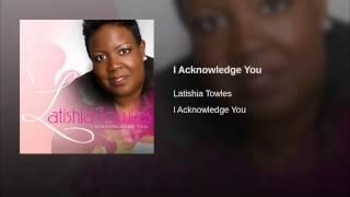 I Acknowledge You