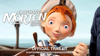 Captain Morten And The Spider Queen (2019) | Official Trailer HD