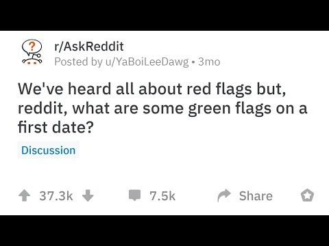 People Share The Most Encouraging Green Flags They've Seen On A First Date