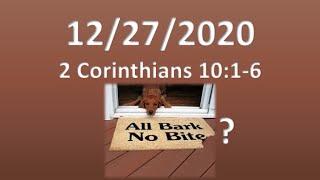 12/27/2020 2 corinthians 10: 1-6