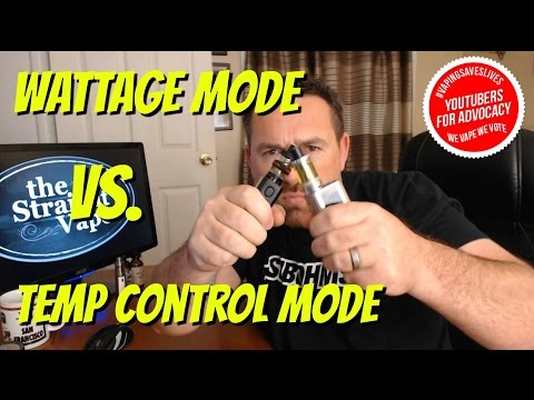 Explained! Temperature Control vs Wattage mode