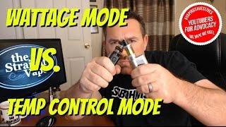 Explained! Temperature Control vs Wattage mode