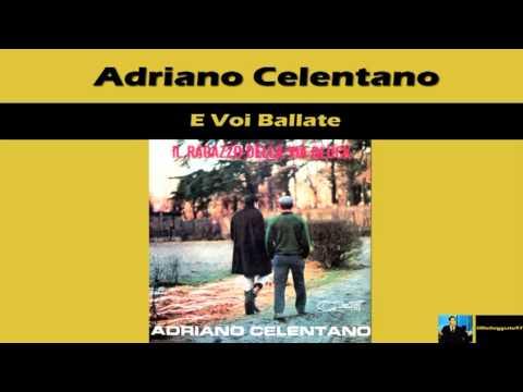 Adriano Celentano E Voi Ballate 1966