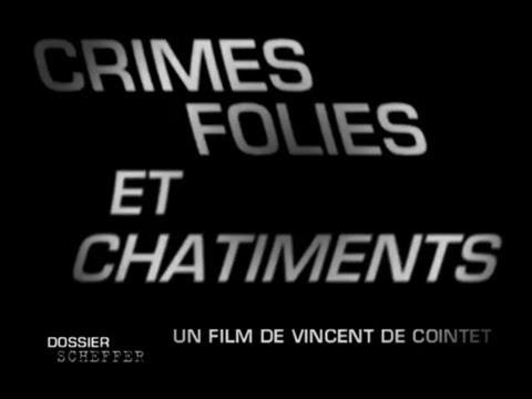 Dossier Scheffer - Crimes, folies et châtiments