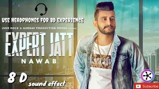8D AUDIO - Expert Jatt|Headphone recommended|8D Audio|Full song